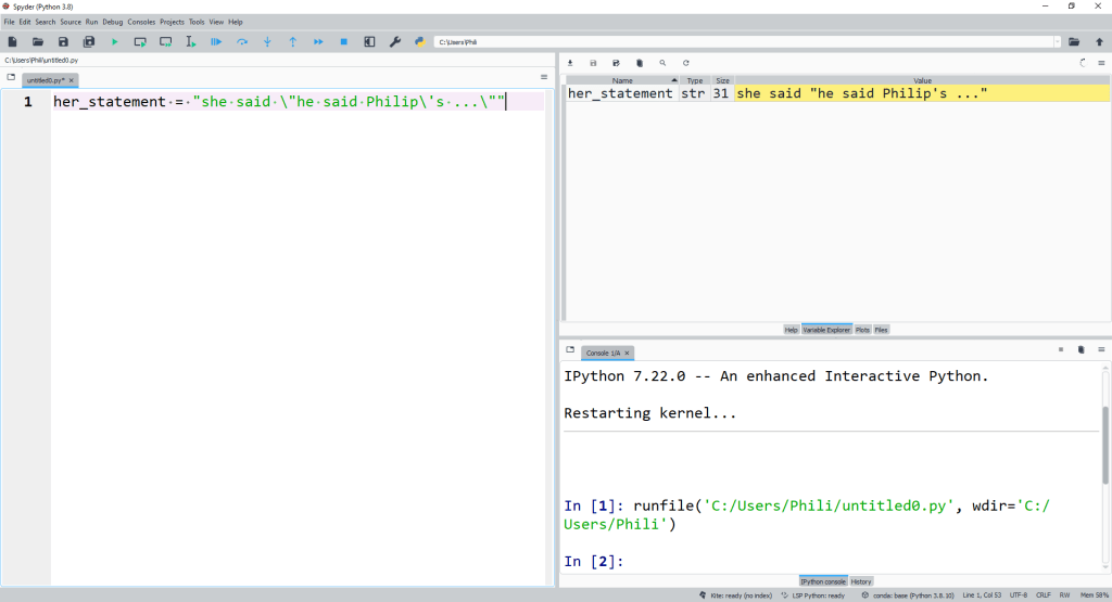 The output of the str with escape characters can be seen within the variable explorer.