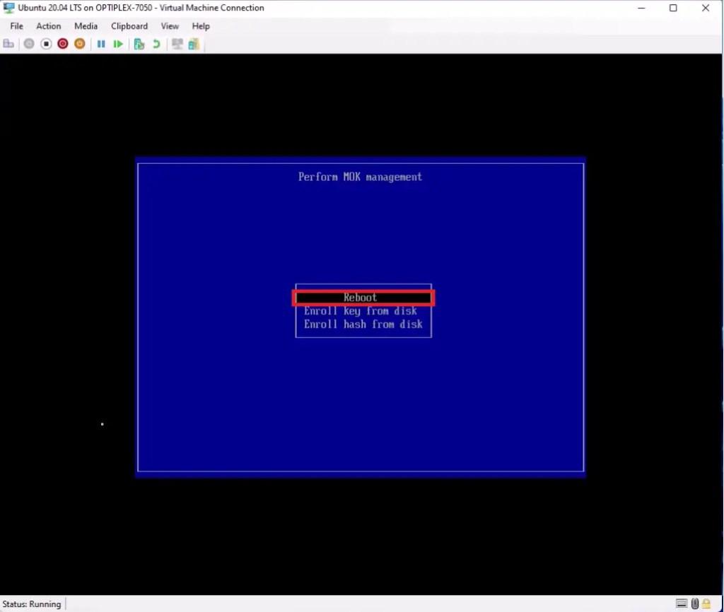 Ubuntu First Time Boot MOK Management. Reboot.