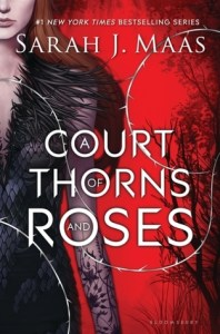 A Court of Thorns and Roses - A Beauty and the Beast Retelling