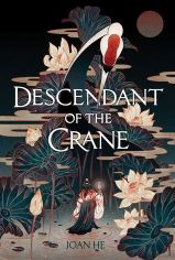 Descendant of the Crane by Joan He - April book release