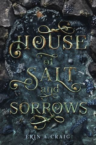 House of Salt and Sorrows by Erin A Craig. Book cover art.