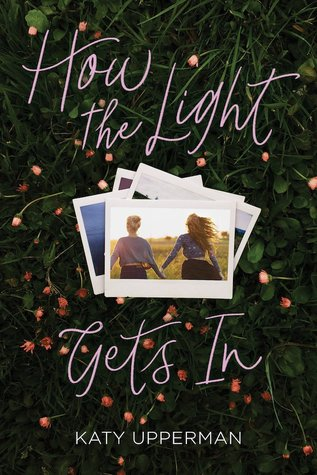How the Light Gets In by Katy Upperman. Book cover art,