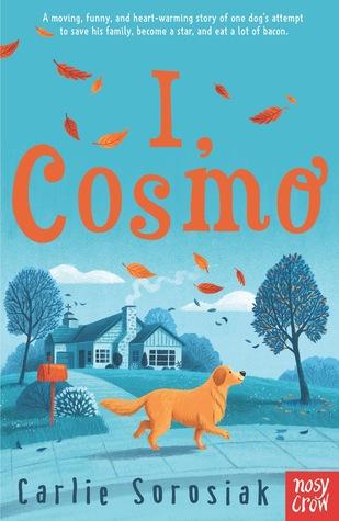 I, Cosmo by Carlie Sorosiak - Book Cover