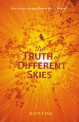 The Truth of Different Skies by Kate Ling