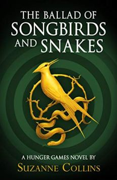 The Ballad of Songbirds and Snakes Book Cover.