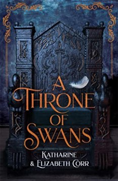 Stay At Home Book Blogger Tag. A Throne of Swans book cover.