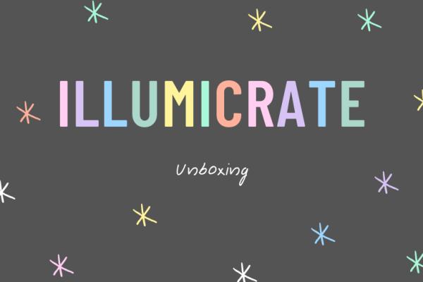 Illumicrate Unboxing