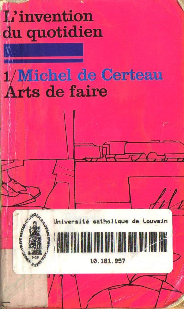 Michel De Certeau L'invention Du Quotidien : michel, certeau, l'invention, quotidien, L'invention, Quotidien, Delphinedesmet's, Weblog