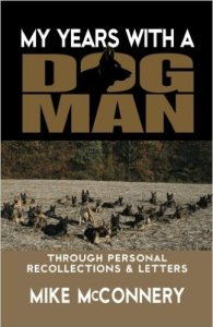 My years with a dogman