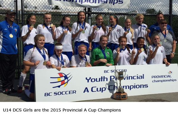U14 DCS Girls are the 2015 Provincial A Cup Champions!