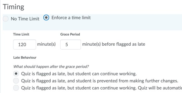 View of timing resrictions showing the enforce a time limit, the time limit in minutes, a late behavior options.