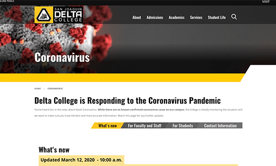 A screenshot of Delta College's COVID-19 information page, taken on Thursday after the college announced it was cancelling events and preparing to take as many courses as possible online. SCREENSHOT FROM DELTACOLLEGE.EDU