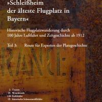 Paul Eschbach - Schleißheim der älteste Flugplatz in Bayern - Teil 3: Route für Experten der Platzgeschichte