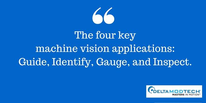 Four key machine vision applications