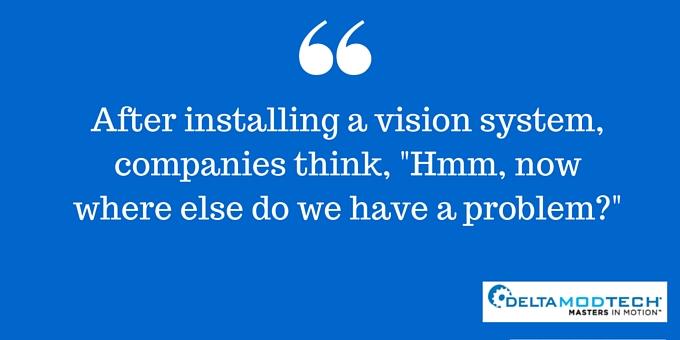 After installing vision system