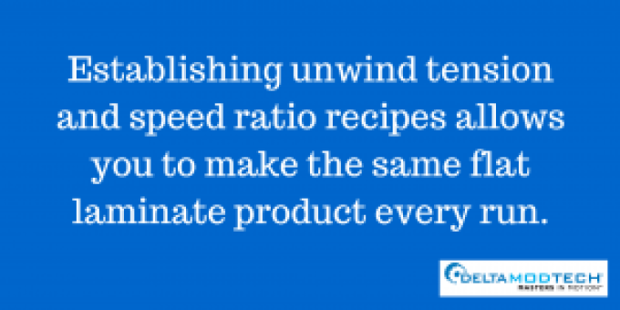 Establish unwind tension and speed ratio recipes.