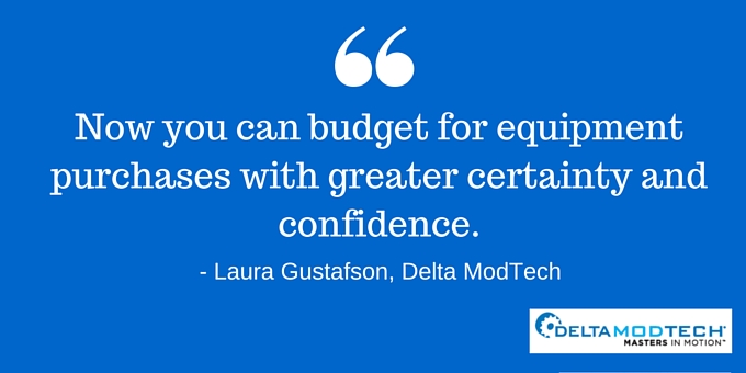 You can budget with greater certainty.