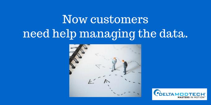 Customers need help managing data.