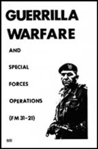 Guerrilla Warfare and Special Forces Ops