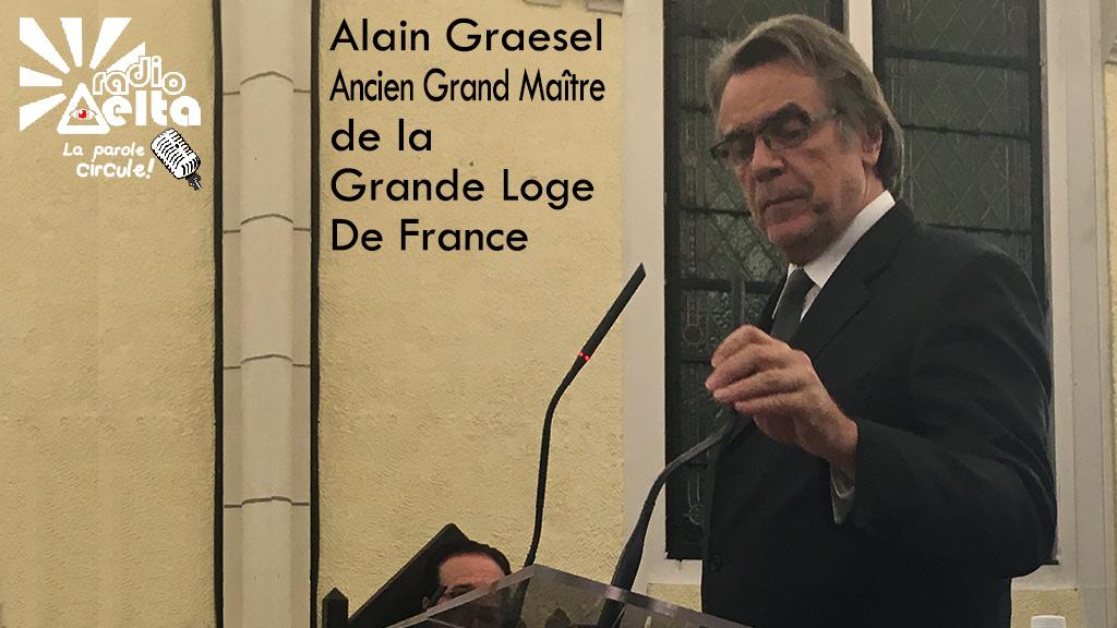 LPC – 4 – ITW Alain Graesel, Ancien Grand Maître de la Grande Loge de France, Président de la Confédération Internationale des Grandes Loges Unies, 25 novembre 2017