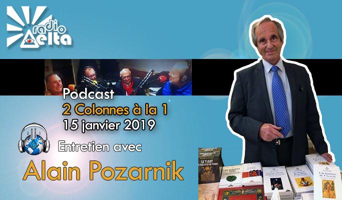 2 Colonnes à la 1 – 58 – 15 janvier 2019 – Podcast de l'émission « Entretien avec Alain Pozarnik »