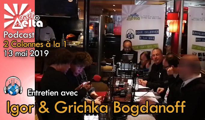 2 Colonnes à la 1 – 61 – 13 mai 2019 – Podcast de l'émission « Igor & Grichka Bogdanoff »