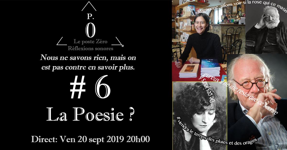 Le poste Zéro #6 : La Poésie avec Jacques Viallebesset et Coralie Folloni