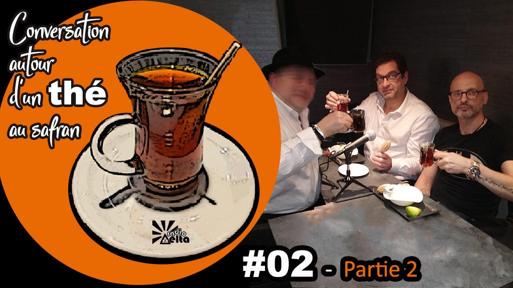 Conversation autour d'un thé au safran #2 : « La rencontre – 2ème partie » – Frédéric-Pierre Isoz – 17 septembre 2019 – Podcast