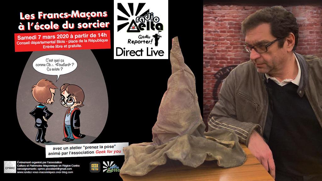 Delta-info :  « Harry Potter à Blois ! » Direct live – sam. 07 mars 2020 – 14h / 18h