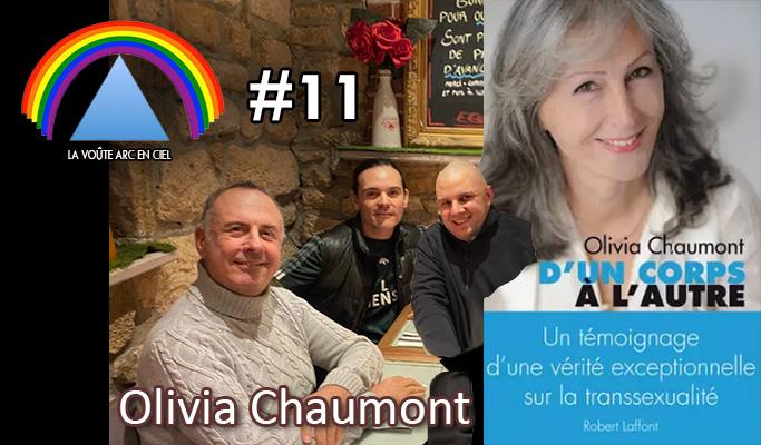 La Voûte Arc-en-ciel #11 – 28 avril 2020 – 20h – « Olivia Chaumont, dans la confrérie du GODF » – Podcast