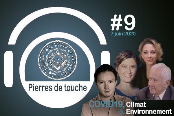 Pierres de touche #9 – COVID19, Climat & Environnement – Dimanche 7 juin 2020 – l'hebdo de la GLMF ! – Podcast