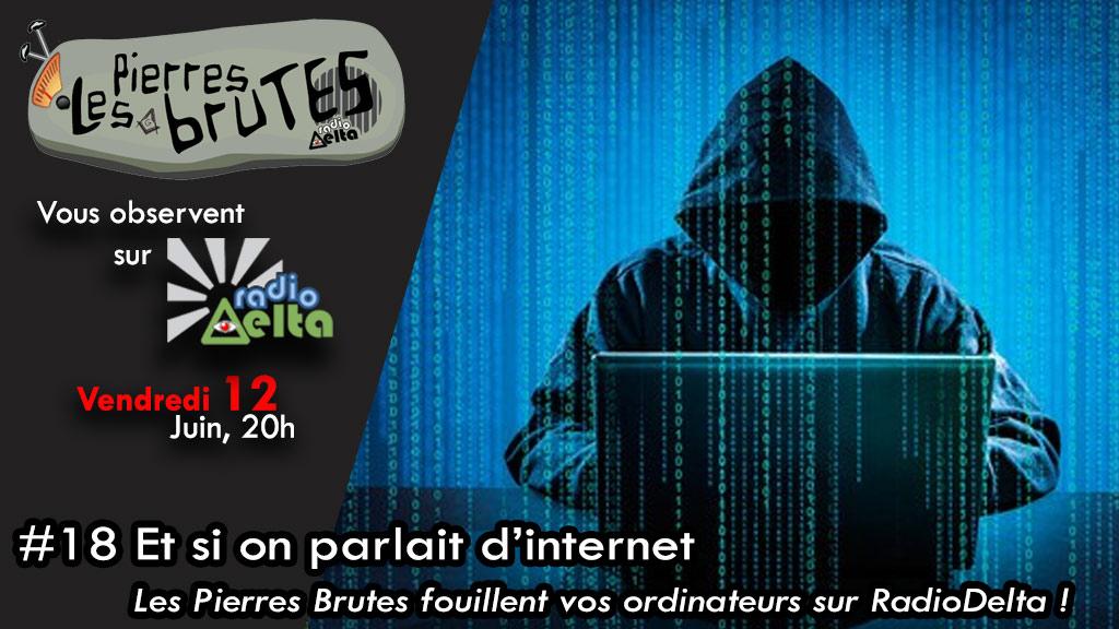 Les Pierres Brutes #18 –  « internet et cybersécurité  » – 12 juin 2020 – 20 heures