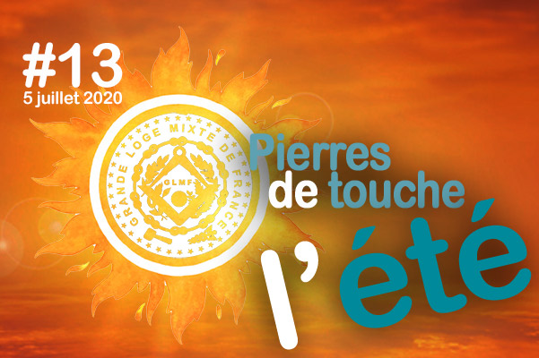 Pierres de touche, l'été ! #13 – Dimanche 5 juillet – l'hebdo estival de la GLMF ! – Podcast