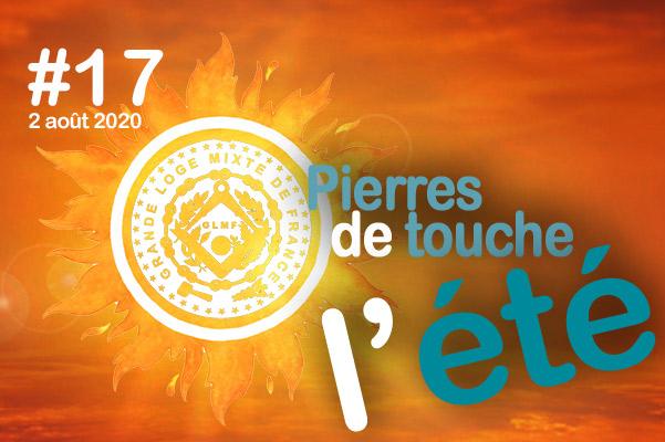 Pierres de touche, l'été ! #17 – Dimanche 2 août – l'hebdo estival de la GLMF ! – Podcast