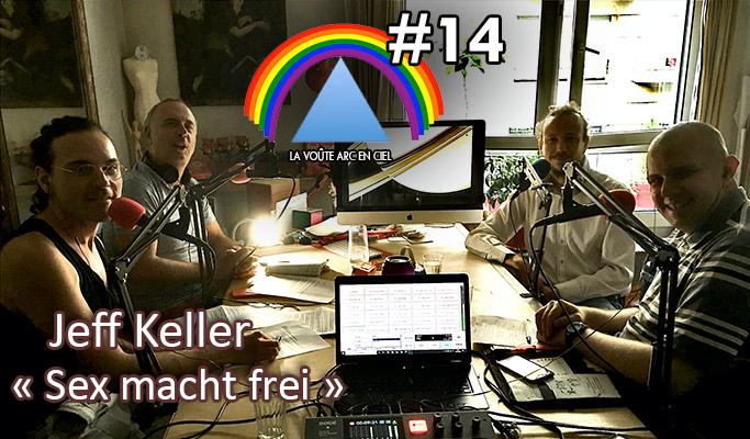 La Voûte Arc-en-ciel #14 – 11 août 2020 – 20h – « Jeff Keller » –