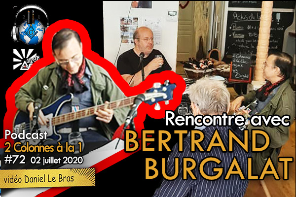 2 Colonnes à la 1 – 72 – Bertrand Burgalat – 2 juillet 2020 – Podcast & Vidéo