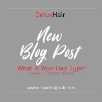 DeluxHair - Learning Your Hair Type