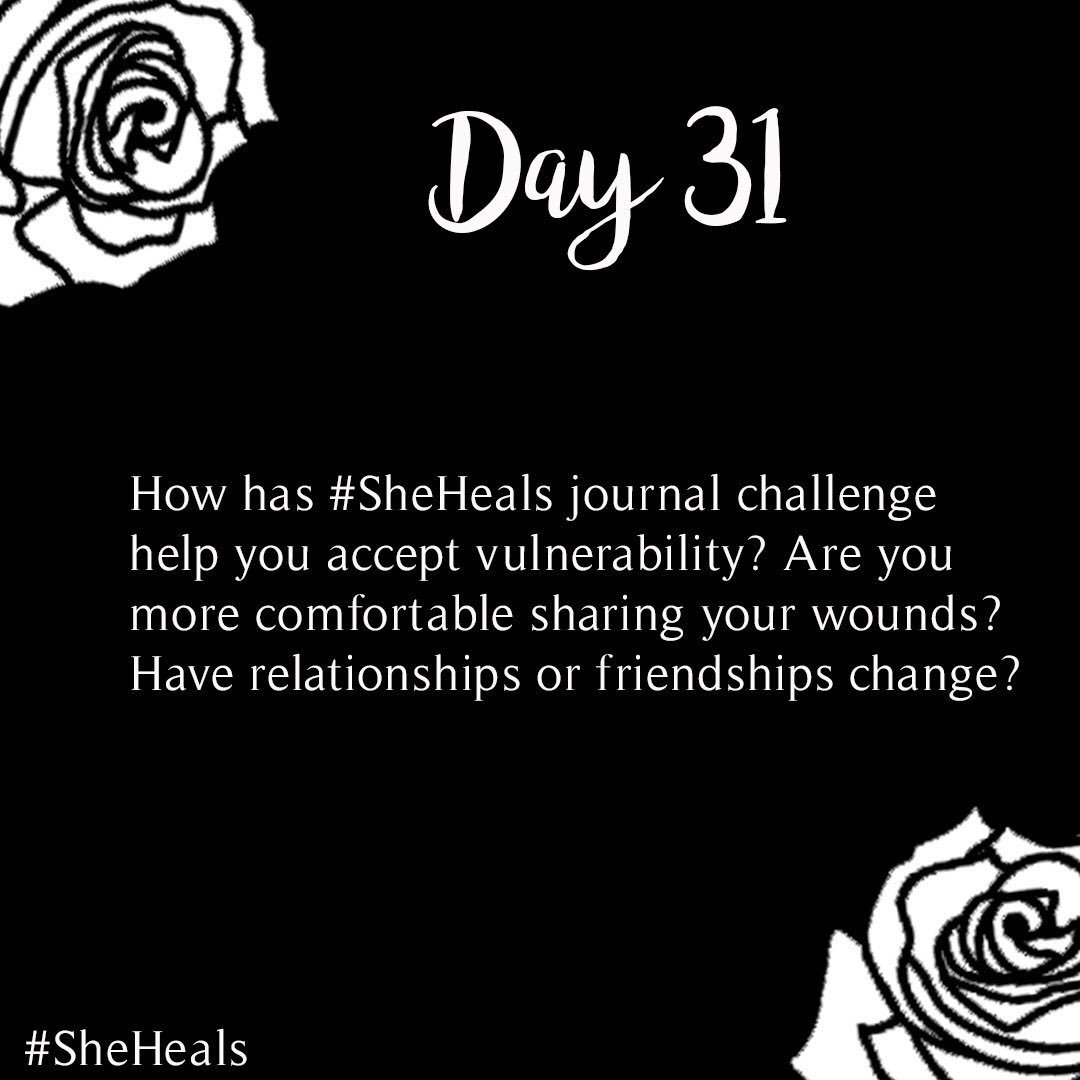 #31DaysSheHeals - Day 31