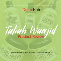 DeluxHair - Taliah Waajid Curl 'Gello' Product Review