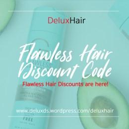 Flawless Hair Discount Code