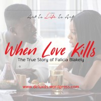 DeluxEdition - When Love Kills: The Falicia Blakely Story