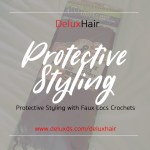 Protective Styling (Faux Locs Crochets)