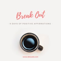 9 Days of Positive Affirmations with Minimal Capsule - Day 9