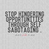 #TheYearofNo - Day 2: Self-Sabotage