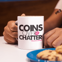 Coins Over Chatter with Boss Chick Magic