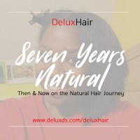 DeluxHair - 7 Years Later Then and Now