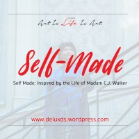 DeluxEdition - Self Made: Inspired by the Life of Madam C.J. Walker