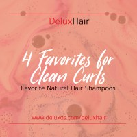DeluxHair - 4 Favorites For Clean Curls