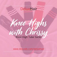 DeluxHair - Knee Highs with Chrissy