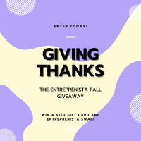 Giving Thanks Giveaway with Entreprenista